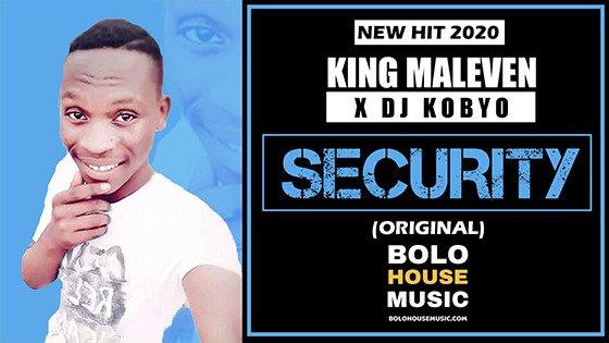 King Maleven x DJ Kobyo - Security