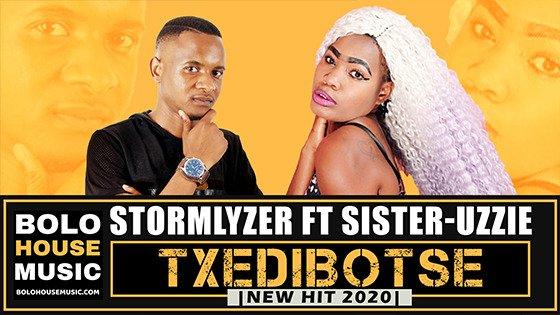 Stormlyzer - Txedibotse ft Sister-Uzzie