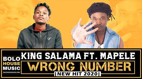 King Salama - Wrong Number ft Mapele