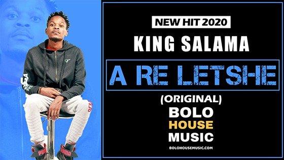 King Salama - A Re Letshe