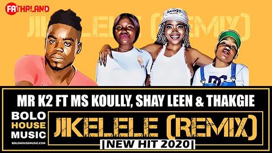 Mr K2 - Jikelele (Remix) ft Ms Koully, Shay Leen & Thakgie
