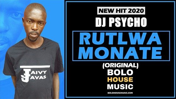 DJ Psycho - Rutlwa Monate