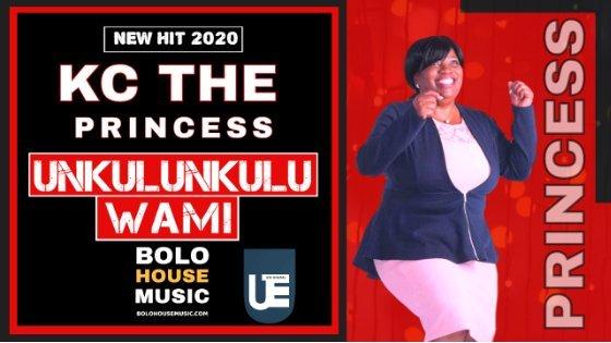 KC The Princess - Unkulunkulu Wami