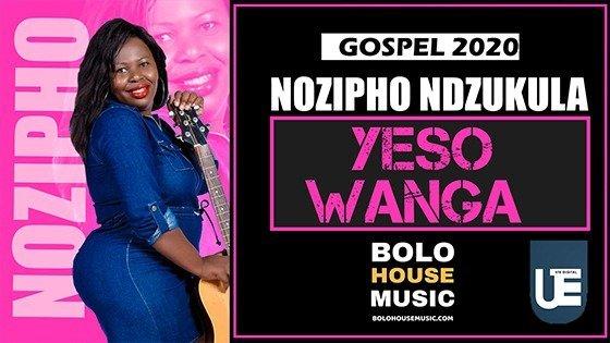 Nozipho Ndzukula - Yeso Wanga