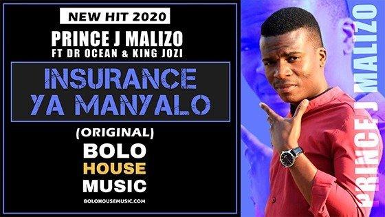 Prince J.Malizo - Insurance Ya Manyalo ft Dr Ocean & King Jozi