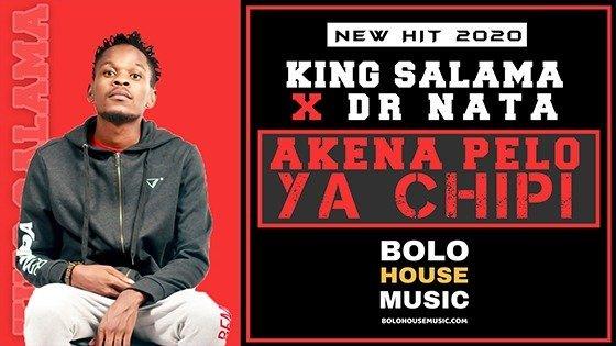 King Salama x Dr Nata - Akena Pelo Ya Chipi