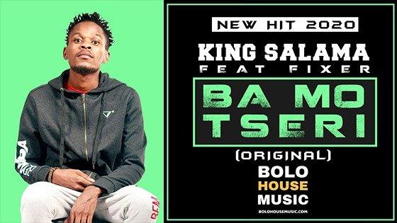 King Salama - Ba Mo Tseri feat Fixer