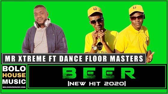 Mr Xtreme - Beer ft Dance Floor Masters