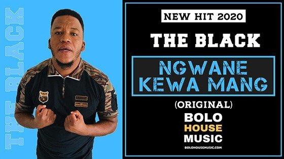 The Black - Ngwane Kewa Mang