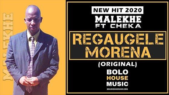 Malekhe - Regaugele Morena feat Cheka
