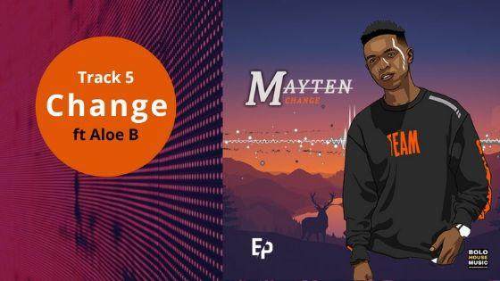 Mayten - Change ft Aloe B