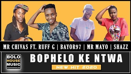 Mr Chivas - Bophelo Ke Ntwa ft Ruff G, Bayor97, Mr Mayo x Shazz