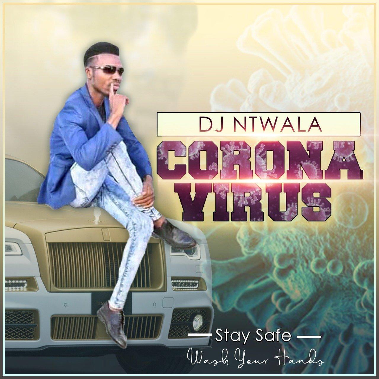Dj Ntwala - Corona Virus mp3 download