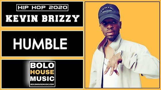 Kevin Brizzy - Humble