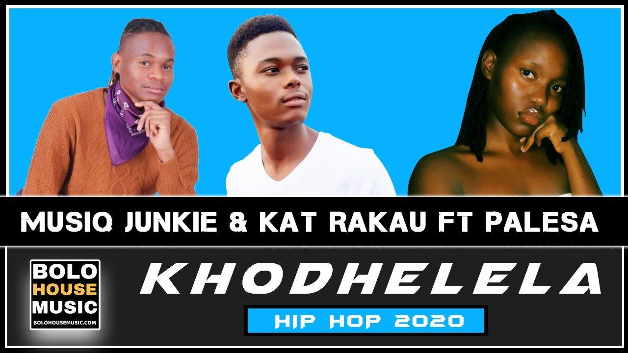 Musiq Junkie & Kat Rakau - Khodhelela ft Palesa