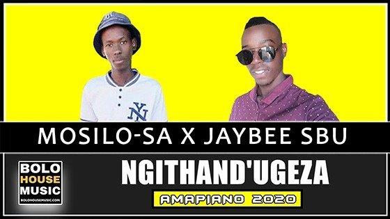 Mosilo-SA x Jaybee Sbu - Ngithand'Ugeza