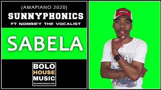 Sunnyphonics - Sabela ft Nombiey The Vocalist