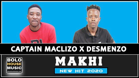Captain Maclizo x Desmenzo - Makhi