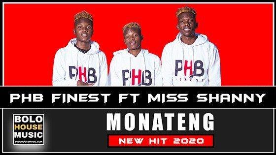 PHB Finest - Monateng feat Miss Shanny