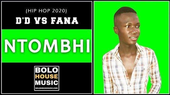 D'D vs Fana - Ntombhi