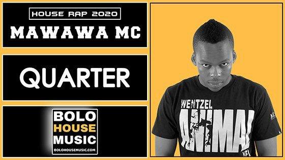 Mawawa MC - Quarter