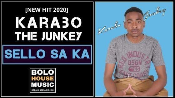 Karabo The Junkey - Sello Sa Ka
