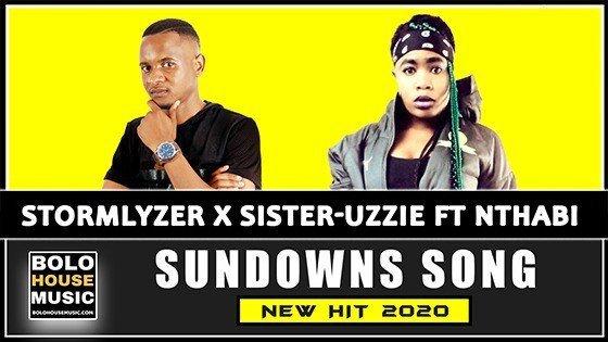 Stormlyzer x Sister Uzzie - Sundowns song