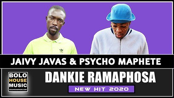 Jaivy Javas & Psycho Maphete - Dankie Ramaphosa