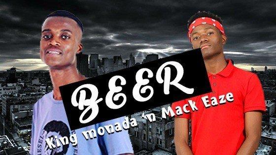 King Monada & Mack Eaze - Beer