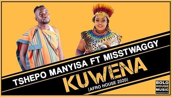 Tshepo Manyisa - Kuwena Feat Misstwaggy