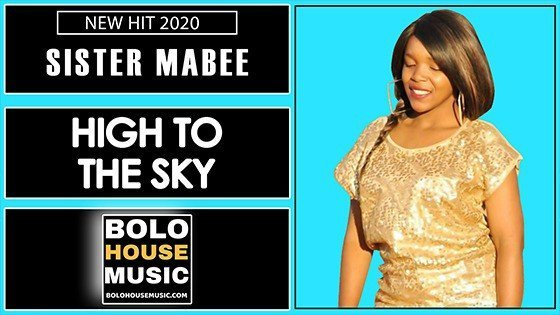 Sister Mabee - High to The Sky