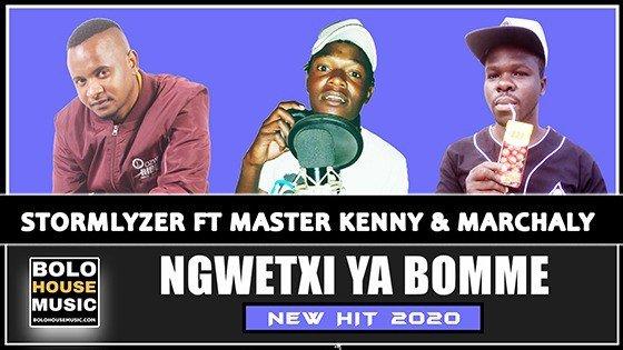 Stormlyzer - Ngwetxi Ya Bomme ft Master Kenny & Marchaly