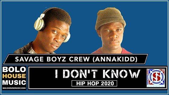 Savage Boyz Crew - I Don't Know (Feat Annakidd)