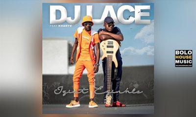 DJ Lace - Izint Ezinhle Feat Khanye