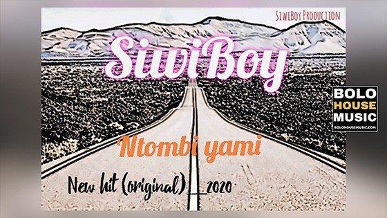 Siwiboy - Ntombi Yami