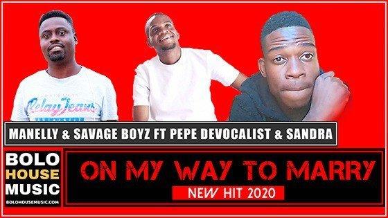 Manelly x Savage Boyz - On My Way to Marry ft Pepe De Vocalist & Sandra