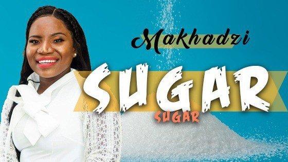 Makhadzi - Sugar Sugar