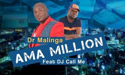 Dr Malinga - Ama Million Feat DJ Call Me