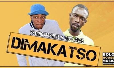 Psycho Maphete & Jaivy Javas - Dimakatso