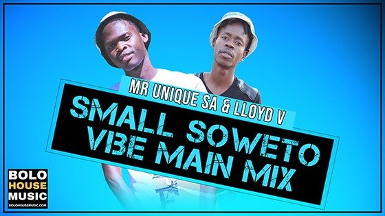 Mr Unique SA & Lloyd V - Small Soweto Vibe