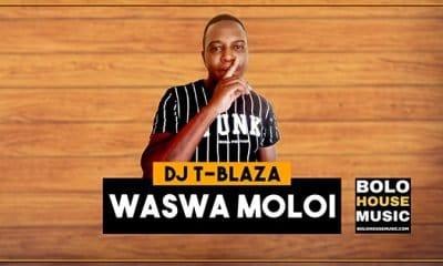DJ T-Blaza - Waswa Moloi