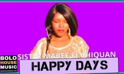 Sister Mabee - Happy Days Feat. Chiquan