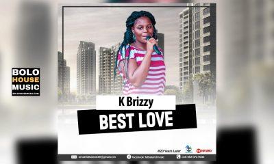 K Brizzy - Best Love