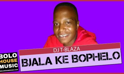 DJ T-Blaza - Bjala Ke Bophelo