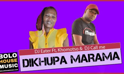 DJ Eater - Dikhupa Marama Ft Khomotso & DJ Call Me