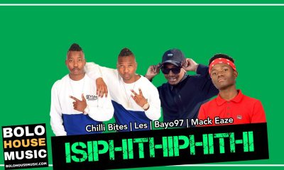 Isiphithiphithi - Chilli Bites x Les x Bayor97 x Mack Eaze
