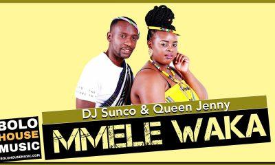 DJ Sunco & Queen Jenny - Mmele Waka