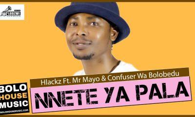 Hlackz - Nnete Ya Pala ft Mr Mayo & Confuser Wa Bolobedu