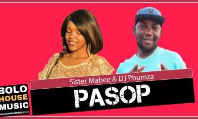 Pasop - Sister Mabee x DJ Phumza