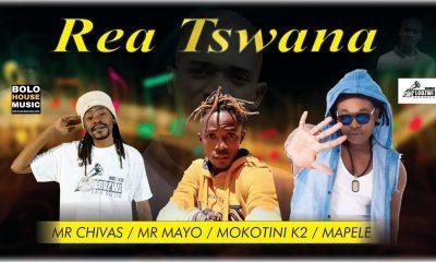 Mr Chivas x Mr Mayo x Mokotini K2 & Mapele - Rea Tswana